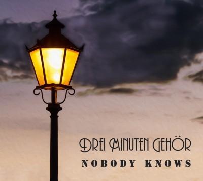 """Album """"Drei Minuten Gehör"""" von Nobody Knows"""