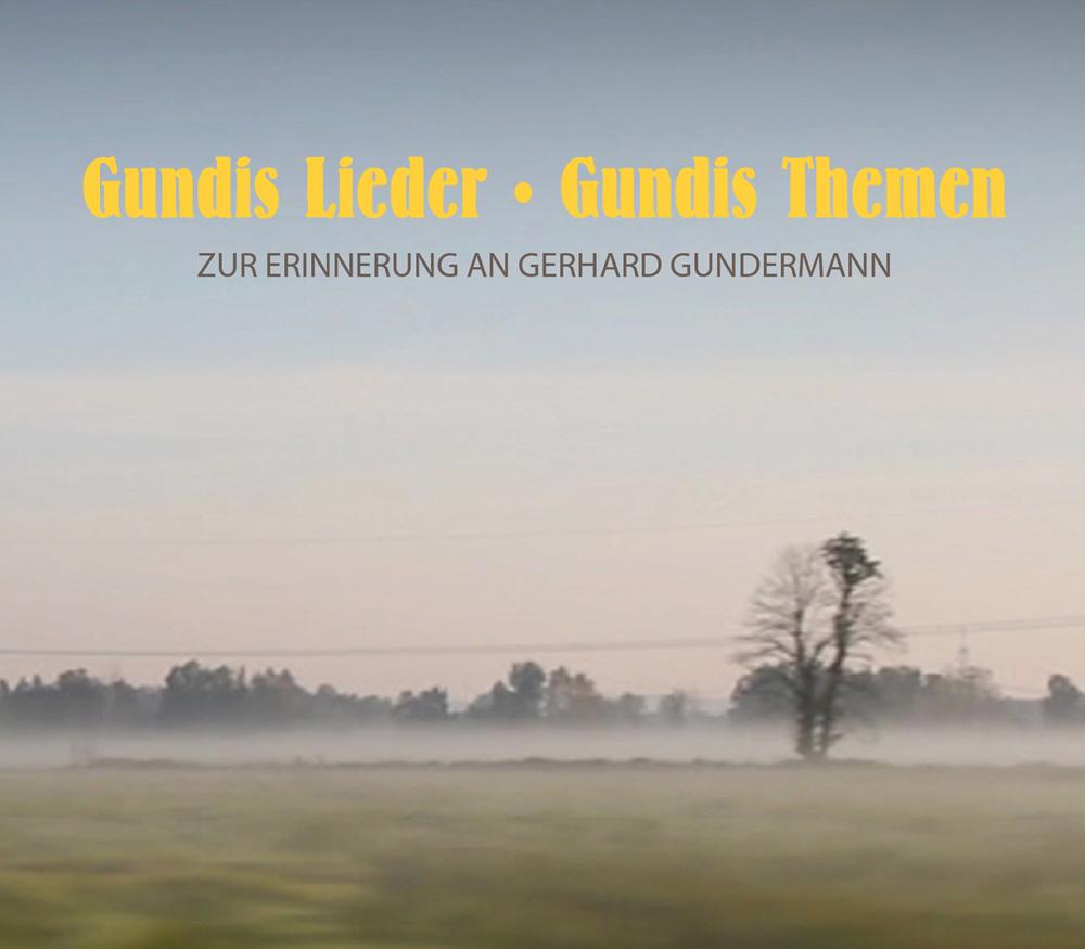 Diverse: Gundis Lieder – Gundis Themen