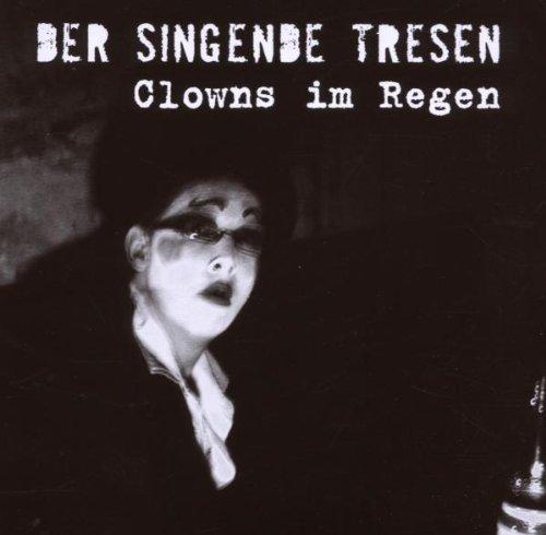Der Singende Tresen: Clowns im Regen