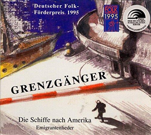 Die Grenzgänger: Die Schiffe nach Amerika