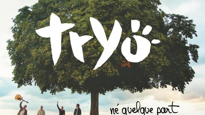 """Tryo """"Né quelque part"""""""