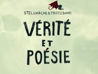 "Stellmäcke & Trotzband ""Verité et Poésie"""
