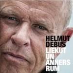 Helmut Debus: Liekut und annersrum