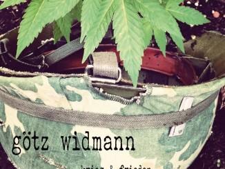 Götz Widmann: Krieg und Frieden