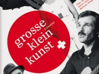 Grosse Schweizer Kleinkunst