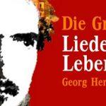 Die Grenzgänger: Georg Herwegh – Lieder eines Lebendigen