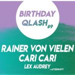 Birthday Qlash #9: Rainer Von Vielen, Cari Cari, Lex Audrey