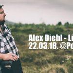 Alex Diehl / Linz – Posthof