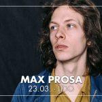 Ein Abend mit Max Prosa   Lido Berlin