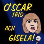 "Premiere: ""Ach Gisela!"""
