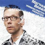 Matthias Binner: Vorbeischneiten Freiheiten